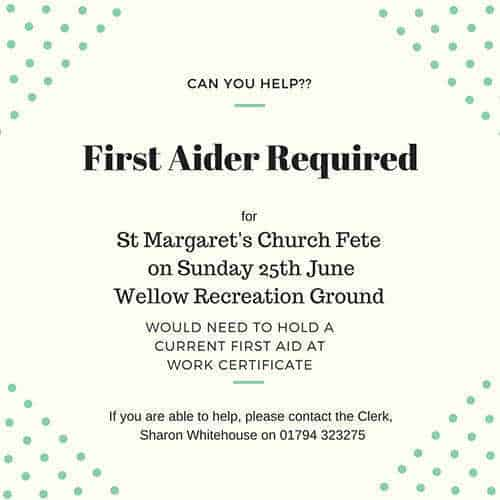 First Aider required on 25 June for Church Fete - contact the Parish Clerk